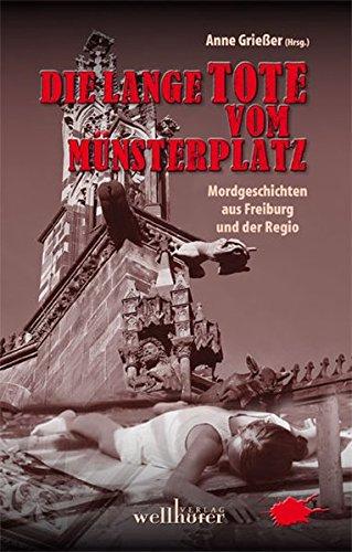 9783939540601: Die lange Tote vom Münsterplatz