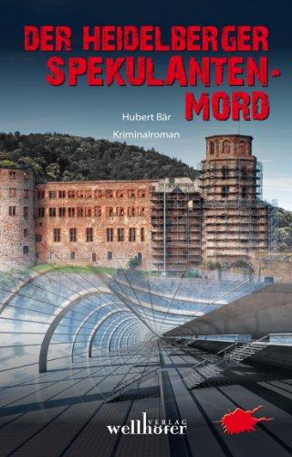 9783939540960: Der Heidelberger-Spekulanten-Mord
