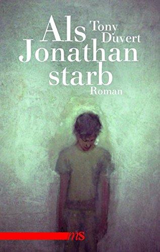 Als Jonathan starb (Hardback) - Tony Duvert