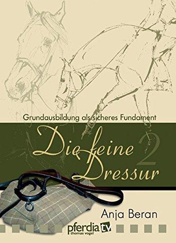 9783939547310: Die feine Dressur 02