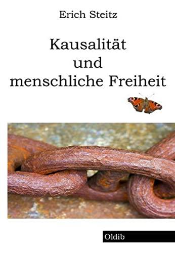 9783939556084: Kausalität und menschliche Freiheit