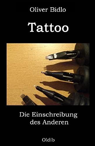 9783939556176: Tattoo: Die Einschreibung des Anderen