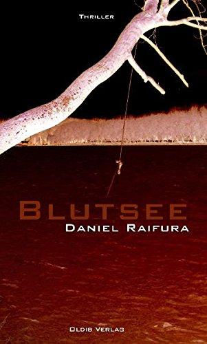 Blutsee: Raifura, Daniel