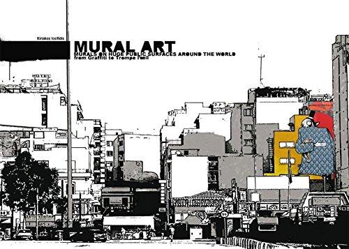 Mural Art: Large Scale Art from Walls Around the World: K. Iosifidis