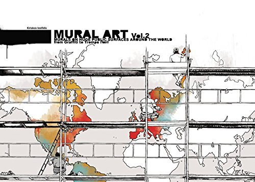 9783939566274: Mural Art 2: Murals on Huge Public Surfaces Around the World from Graffiti to Trompe L'oeil