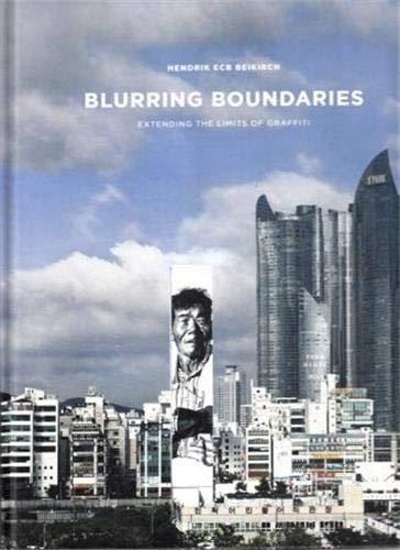 Blurring Boundaries (Hardcover): Hendrik Ecb Beikirch