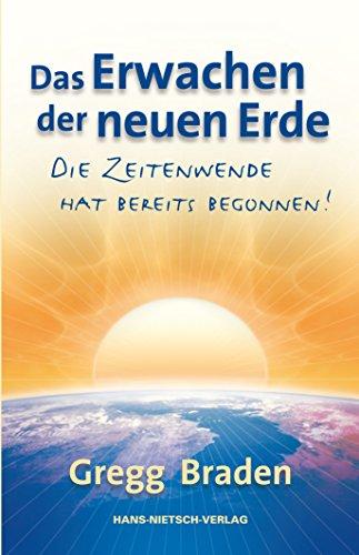 9783939570509: Das Erwachen der neuen Erde: Die Zeitenwende hat bereits begonnen!