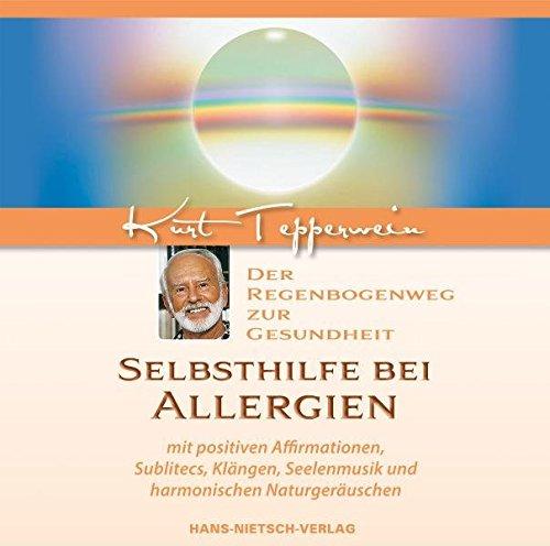 9783939570790: Selbsthilfe bei Allergien: Der Regenbogenweg zur Gesundheit