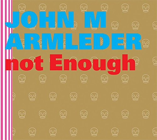 9783939583028: John M Armleder: Too Much Is Not Enough