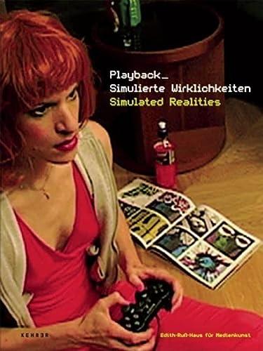 9783939583189: Playback: Simulated Realities