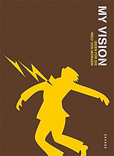 9783939583257: My Vision: Ideen f�r die Welt von Morgen