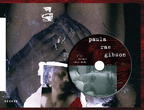 I'll always walk away: Gibson, Paula