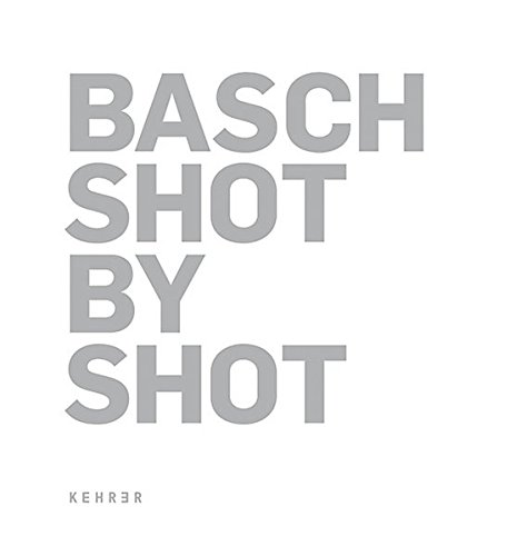 9783939583721: Gabriele Basch: Shot by Shot