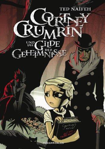 9783939585428: Courtney Crumrin und die Gilde der Geheimnisse