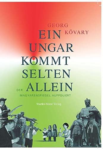 9783939586111: Ein Ungar kommt selten allein: Der Magyarenspiegel aufpoliert
