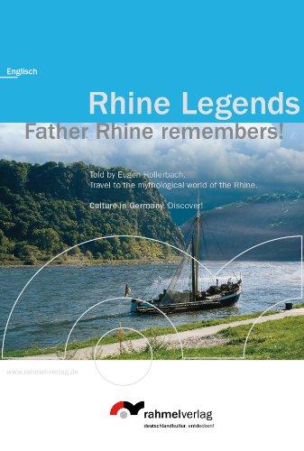 Rhine Legends (englische Ausgabe) Father Rhine remembers!