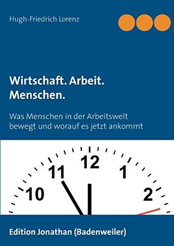 9783939604235: Wirtschaft. Arbeit. Menschen. (German Edition)