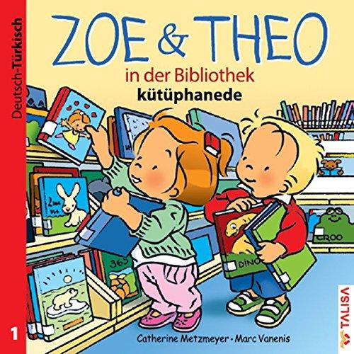 9783939619239: ZOE & THEO in der Bibliothek. Deutsch und Türkisch