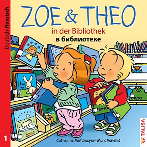 9783939619246: ZOE & THEO in der Bibliothek (D-Russisch)