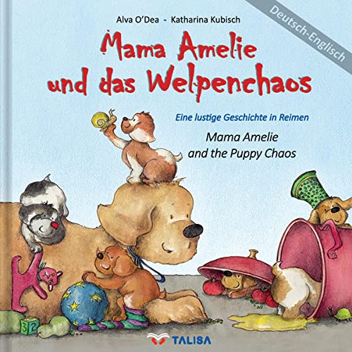 9783939619420: Mama Amelie und das Welpenchaos/Mama Amelie and the Puppy Chaos