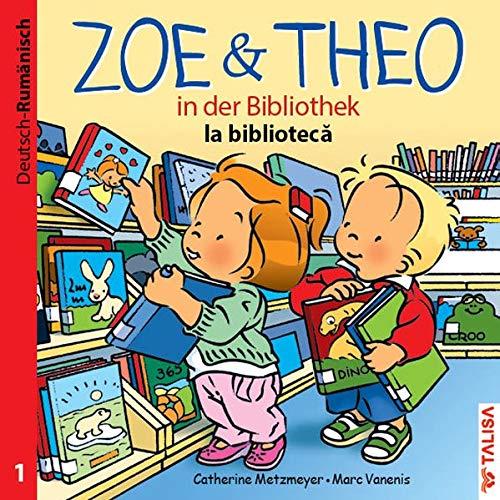 9783939619444: ZOE & THEO in der Bibliothek 01 (Deutsch-Rumänisch)