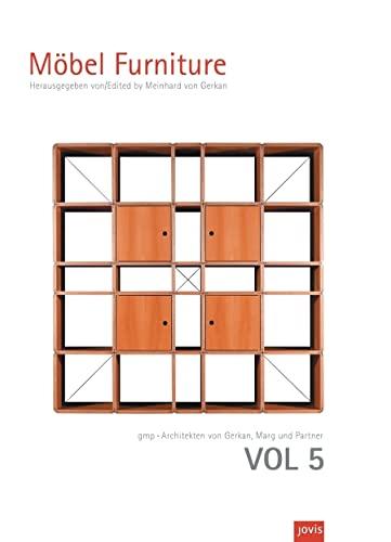 GMP: Furniture Volume 5 (Gmp Architekten Von Gerkan, Marg Und Partner): von Gerkan, Meinhard