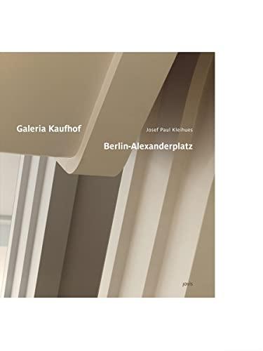 Josef Paul Kleihues: Galeria Kaufhof Berlin Alexanderplatz