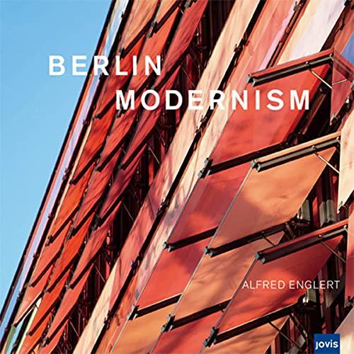 9783939633440: Berlin Modernism: Photographs by Alfred Englert
