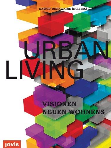 Urban Living: Engel, J�rgen; Franzke, Jo; Marg, Volkwin