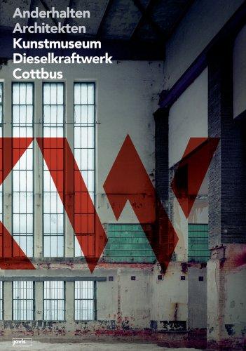 9783939633822: Anderhalten Architekten: Kunstmuseum Dieselkraftwerk Cottbus