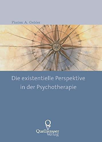 9783939641018: Die existentielle Perspektive in der Psychotherapie