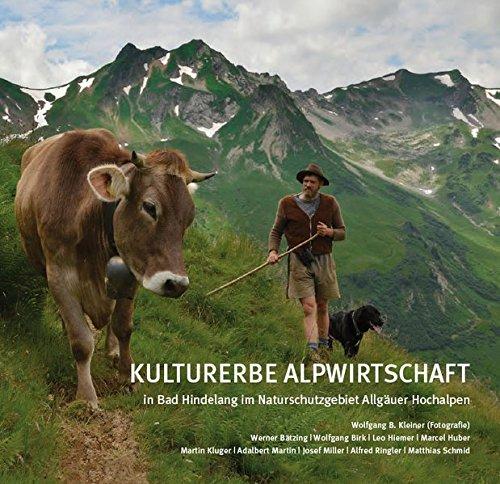 Kulturerbe Alpwirtschaft in Bad Hindelang im Naturschutzgebiet: Wolfgang B. Kleiner