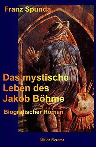 9783939647034: Das mystische Leben des Jakob Böhme: Biografischer Roman