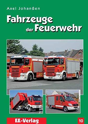 9783939673033: Fahrzeuge der Feuerwehr, Band 10 (Livre en allemand)