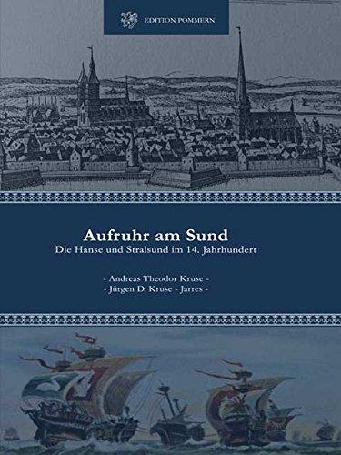 9783939680215: Aufruhr am Sund: Die Hanse und Stralsund im 14. Jahrhundert