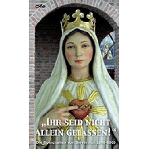 """""""Ihr seid nicht allein gelassen!"""": Die Botschaften von Sievernich 2000-2005: M�ller, ..."""