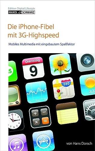 9783939685050: iPhone 3G - iPod, Telefon und Internet