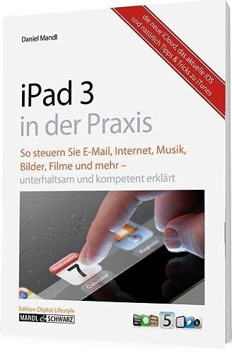 9783939685395: Das neue iPad (3. Generation) von Apple in der Praxis