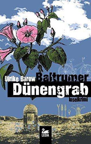 Baltrumer Dünengrab: Inselkrimi - Barow Ulrike
