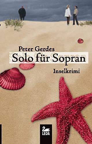 Solo für Sopran; Inselkrimi ; Deutsch; - Peter Gerdes