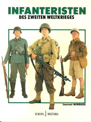 9783939700159: Infanteristen des Zweiten Weltkriegs