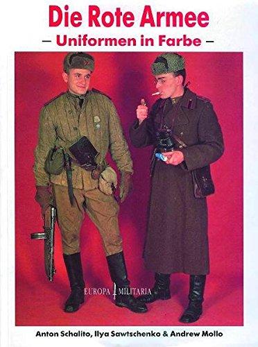 9783939700326: Die rote Armee - Uniformen in Farbe