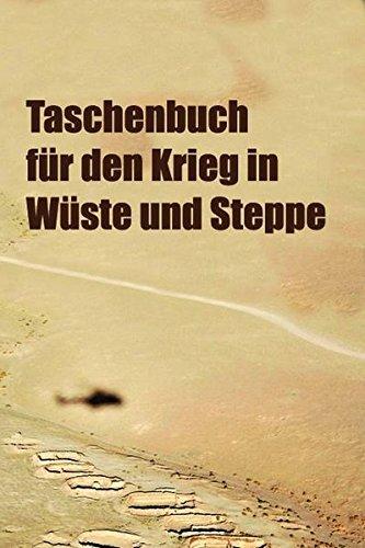 9783939700340: Taschenbuch f�r den Krieg in W�ste und Steppe