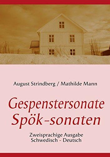 """Die Gespenstersonate - Sp""""k-sonaten: Strindberg, August/Mann, Mathilde/Schiller, Friedrich"""