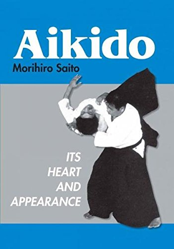 9783939703341: Aikido: Its Heart And Appearance
