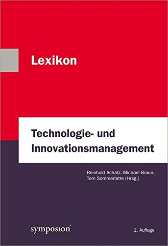 Lexikon Technologie- und Innovationsmanagement: Reinhold Achatz