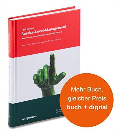 Praktisches Service-Level-Management: Hans P. Fr�schle