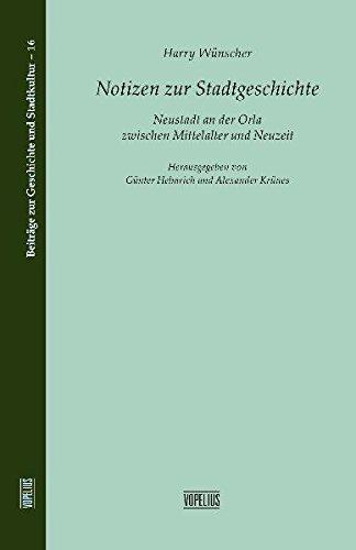 9783939718451: Notizen zur Stadtgeschichte: Neustadt an der Orla zwischen Mittelalter und Neuzeit