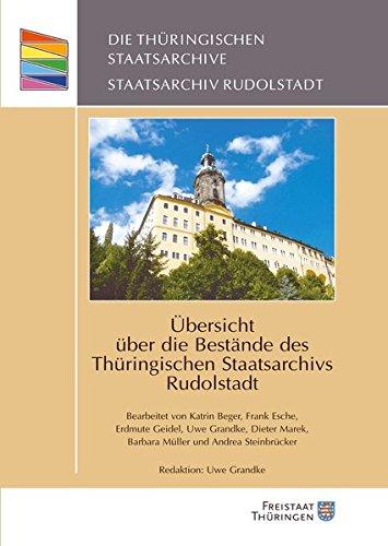 9783939718628: Übersicht über die Bestände des Thüringischen Staatsarchivs Rudolstadt