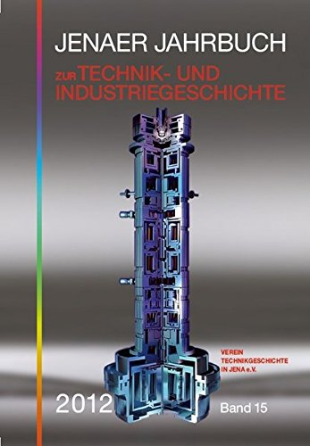 9783939718697: Jenaer Jahrbuch zur Technik- und Industriegeschichte 2012 (Band 15)